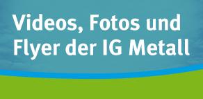 Videos, Fotos und Flyer der IG Metall für die Windbranche