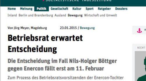 Artikel neues Deutschland Betriebsrat erwartet Entscheidung