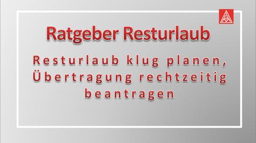 Ratgeber Resturlaub: Resturlaub klug planen, Übertragung rechtzeitig beantragen